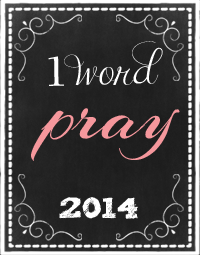 OneWord2014Pray