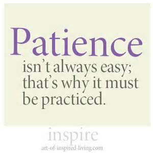 patience isn't easy