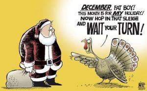 And don't get me started about how I am tired of seeing Christmas trees up before Thanksgiving.  I'm with the turkey on this one.